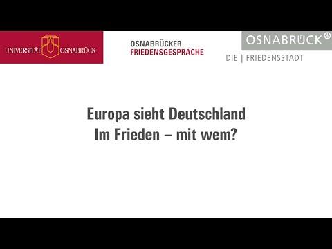 Europa sieht Deutschland. Im Frieden - mit wem?